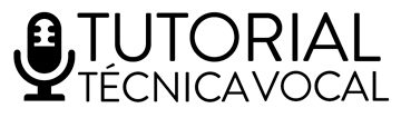 Tutorial Técnica Vocal – Curso de Canto Online